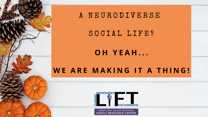 A Neurodiverse Social Life? Oh Yeah, We're Making it a Thing!